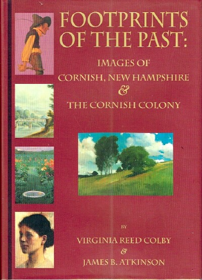 Image for Footprints of the Past:  Images of Cornish, New Hampshire & The Cornish Colony