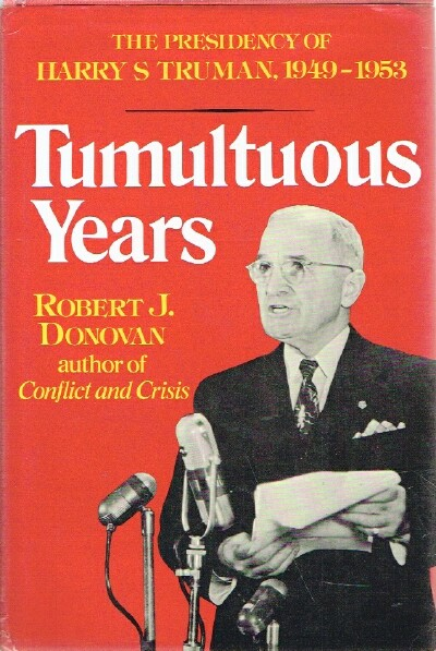 Image for Tumultuouse Years The Presidency of Harry S. Truman 1949-1953