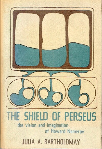 Image for The Shield of Perseus The Vision and Imagination of Howard Nemerov