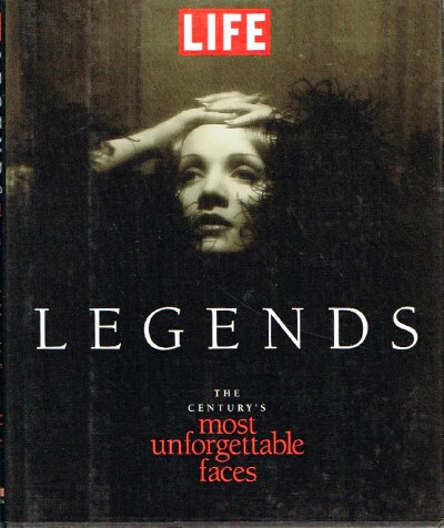Image for Life Legends  The Century's Most Unforgettable Faces