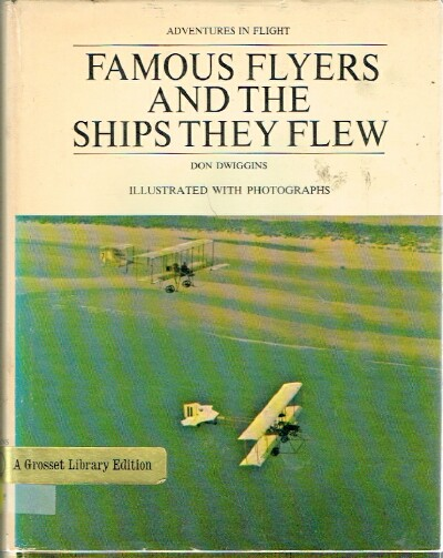 Image for Famous Flyers and the Ships They Flew