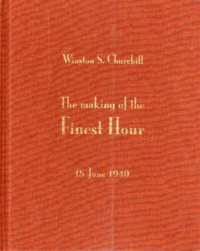 Image for The Making of the Finest Hour 18 June 1940
