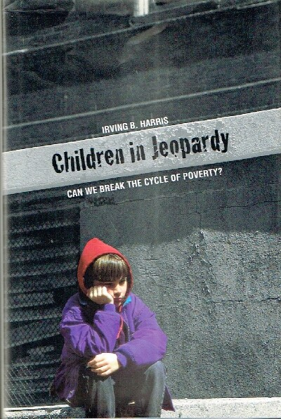 Image for Children in Jeopardy Can We Break the Cycle of Poverty?