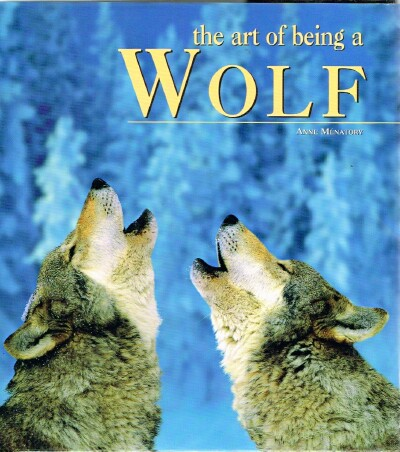 Image for The Art of Being a Wolf