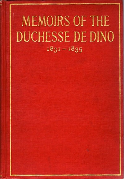 Image for Memoirs of the Duchesse de Dino (Afterwards Duchesse de Talleyrand et ed Sagan) 1831 - 1835