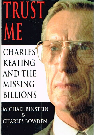 Image for Trust Me Charles Keating and the Missing Billions