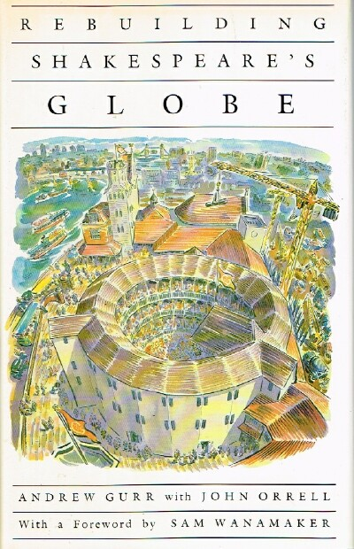 Image for Rebuilding Shakespeare's Globe