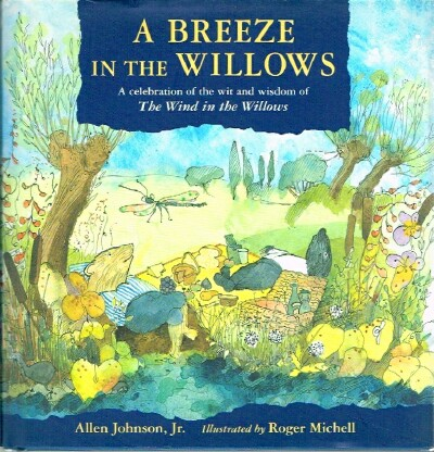 Image for A Breeze in the Willows A Celebration of the Wit and Wisdom of The Wind in the Willows
