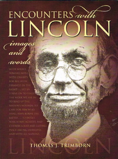 Image for Encounters with Lincoln images and words