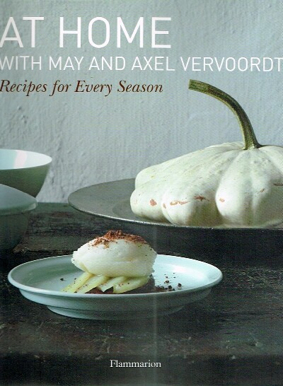 Image for At Home with May and Axel Vervoordt Recipes for Every Season