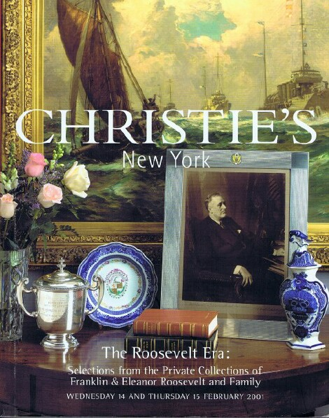 Image for The Roosevelt Era: Selections from the Private Collections of Franklin & Eleanor Roosevelt and Family (15 Feb 2001)