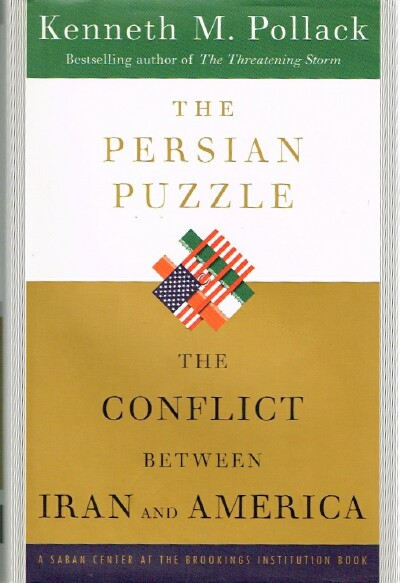 Image for The Persian Puzzle: The Conflict Between Iran and American