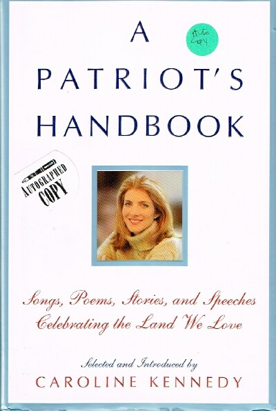 Image for A Patriot's Handbook Songs, Poems, Stories, and Speeches Celebrating the Land We Love