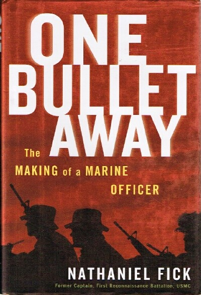 Image for One Bullet Away The Making of a Marine Officer