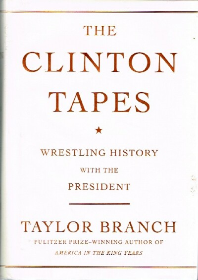 Image for The Clinton Tapes: Wrestling History with The President