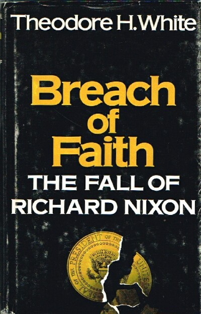 Image for Breach of Faith The Fall of Richard Nixon