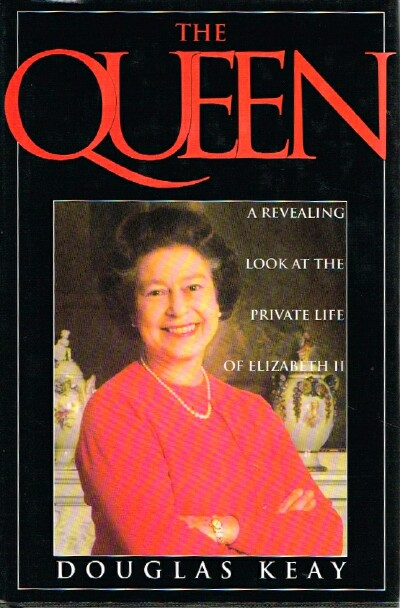 Image for The Queen A Revealing Look at the Private Life of Elizabeth II