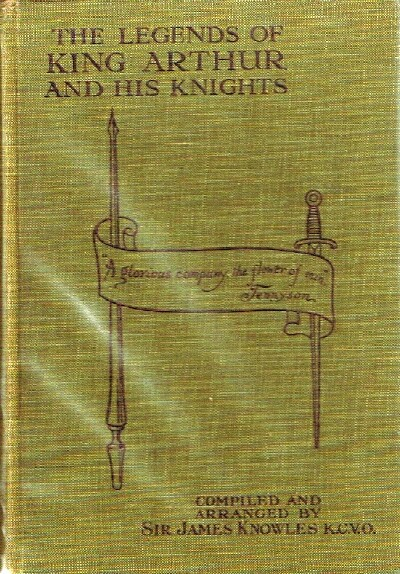 Image for The Legends of King Arthur & His Knights