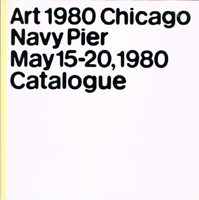 Image for Art 1980 Chicago Navy Pier May 15-20, 1980 Catalogue