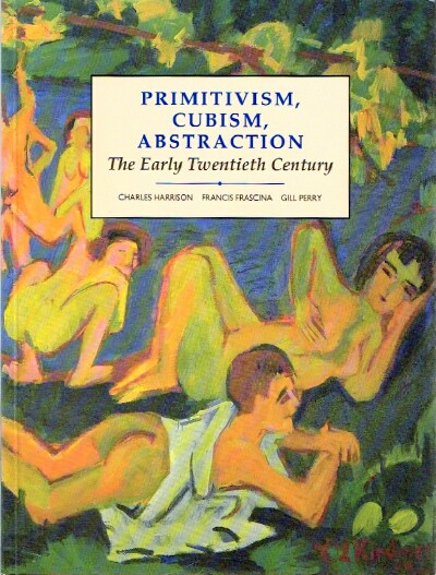 Image for Primitivism, Cubism, Abstraction The Early Twentieth Century