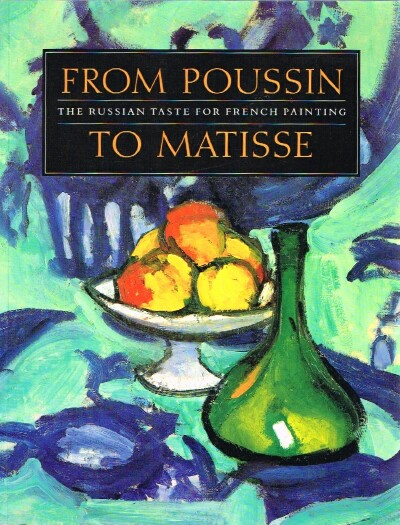 Image for From Poussin To Matisse The Russian Taste for French Painting