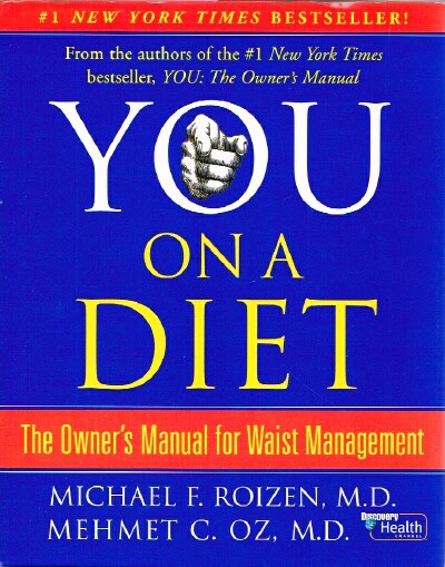 Image for You On a Diet The Owner's Manual for Waist Management
