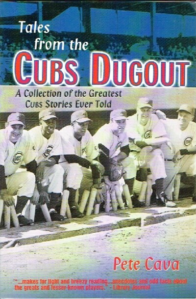 Image for Tales from the Cubs Dugout A Collection of the Greatest Cubs Stories Ever Told