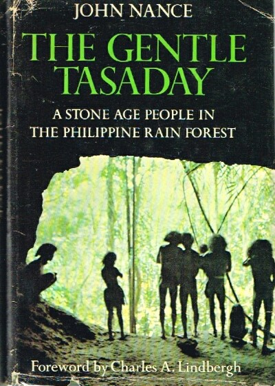 Image for The Gentle Tasaday  A Stone Age People in the Philippine Rain Forest