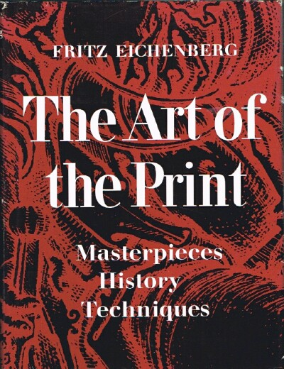 Image for The Art of the Print: Masterpieces, History, Techniques
