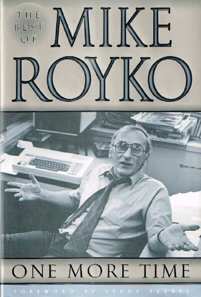 Image for One More Time The Best of Mike Royko