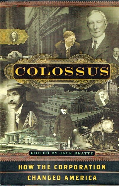 Image for Colossus How the Corporation Changed America