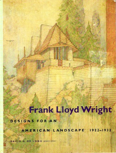 Image for Frank Lloyd Wright: Designs for an American Landscape 1922-1932