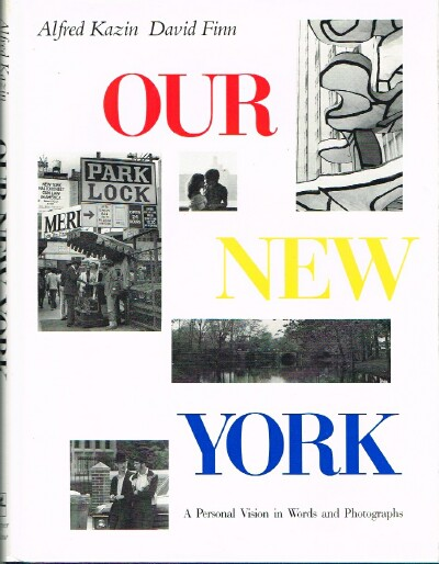Image for Our New York A Personal Vision in Words and Photographs