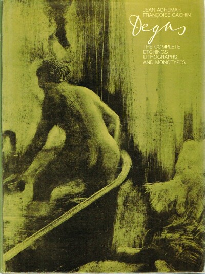 Image for Degas: The Complete Etchings, Lithographs and Monotypes