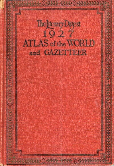 Image for The Literary Digest and Atlas of the World and Gazetteer