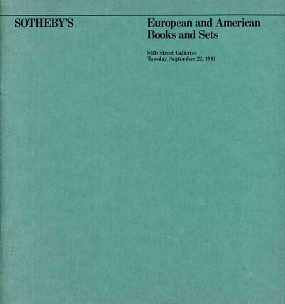 Image for European and American Books and Sets: Property of the Estate of the Late Harry Himes and Property of Other Owners (New York, September 22, 1981)