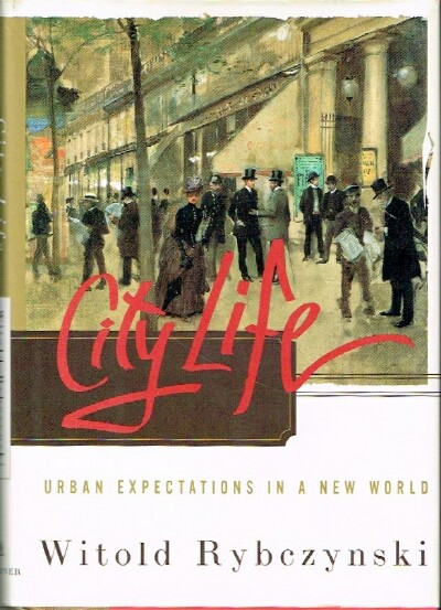 Image for City Life Urban Expectations in a New World
