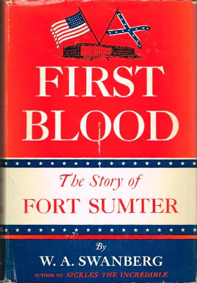 Image for First Blood The Story of Fort Sumter