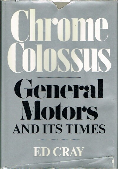 Image for Chrome Colossus: General Motors and its Times