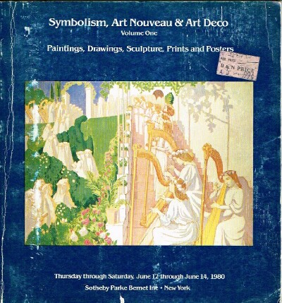 Image for Symbolism, Art Nouveau & Art Deco (Paintings, Drawings, Sculpture, Prints and Posters 1980-06-12 to 14 NY (Volume One)