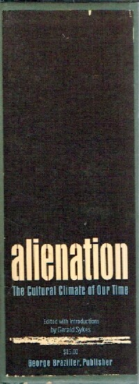 Image for Alienation: The Cultural Climate of Our Time (Two Volume Set)