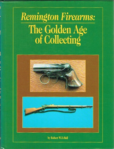 Image for Remington Firearms The Golden Age of Collecting