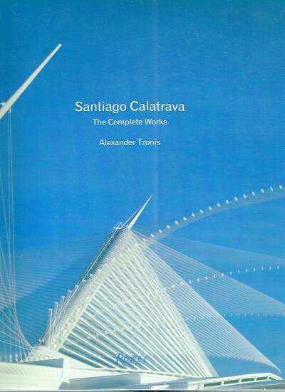 Image for Santiago Calatrava: The Complete Works
