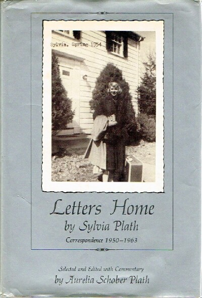 Image for LETTERS HOME BY SYLVIA PLATH Correspondence 1950-1963