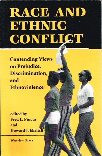 Image for Race and Ethnic Conflict: Contending Views on Prejudice, Discrimination, and Ethnoviolence