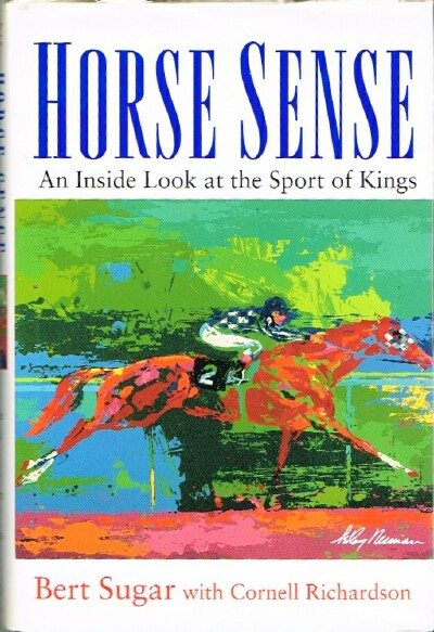Image for Horse Sense: An Inside Look at the Sport of Kings