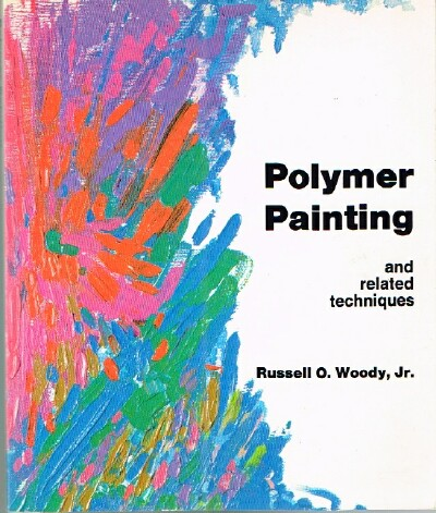 Image for Polymer Painting and Related Techniques