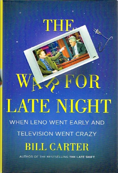 Image for The War For Late Night When Leno Went Early and Television Went Crazy