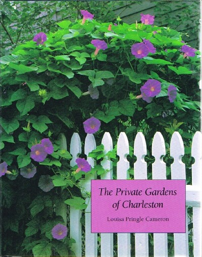 Image for The Private Gardens of Charleston