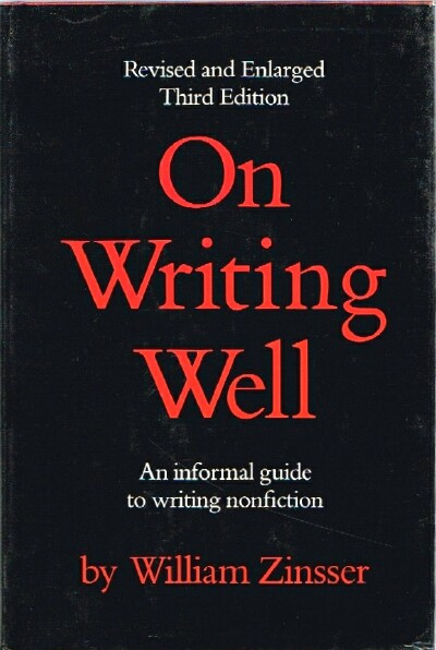Image for On Writing Well An informal guide to writing nonfiction
